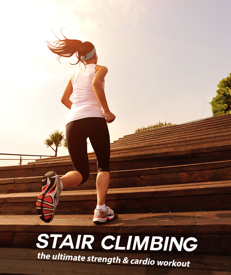 Ultimate strength-and-cardio workout: STAIR CLIMBING