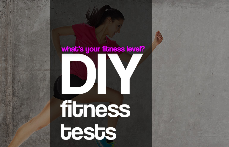 What's your fitness level? DIY fitness tests