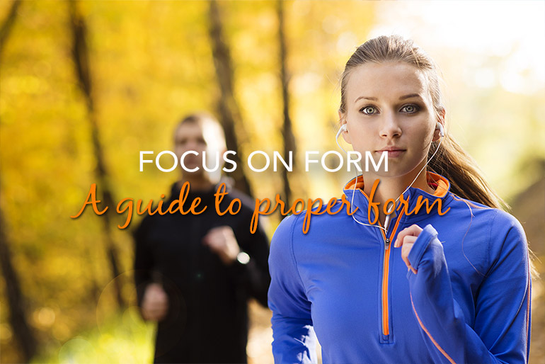A guide to proper form