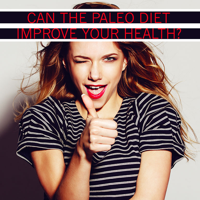 Can the Paleo Diet Improve Your Health?