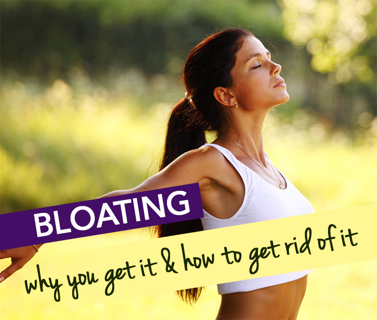 Bloating: Why you get it & how to get rid of it